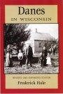 Danes in Wisconsin, Hale, Frederick