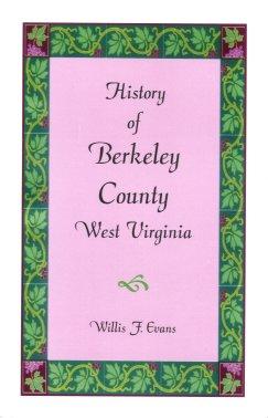 History of Berkeley County, West Virginia, Evans, Willis F.