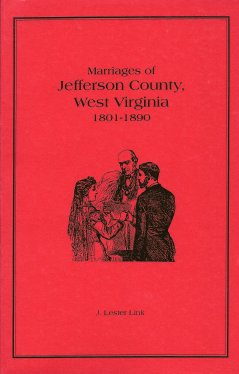 Marriages of Jefferson County, West Virginia 1801-1890, Link, J Lester