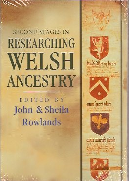 Second Stages in Researching Welsh Ancestry, Rowlands, John; Rowlands, Sheila